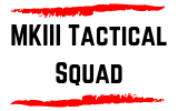 MKIII Tactical Squad