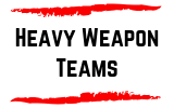 Heavy Weapon Teams