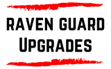Raven Guard Upgrade