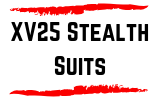 XV25 Stealth Suits