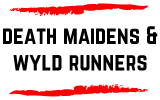 Death Maidens/Wyld Runners